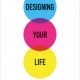 Applications To Design Your Life