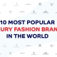 Top 10 Fashion Brands 2021